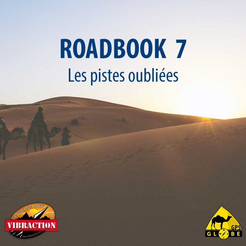 MAROC RB7 Les pistes oubliees