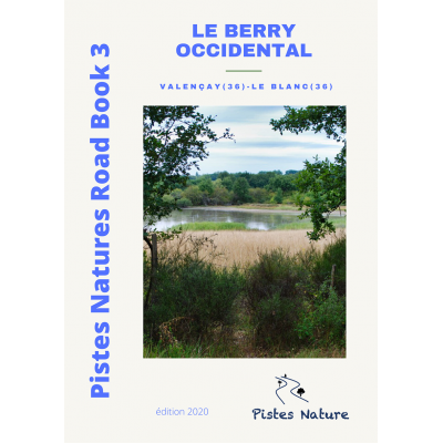 PINRB 3 - Le Berry Occidental - Pistes Natures
