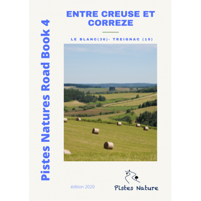 RB 4 - Entre Creuse et Correze - Pistes Natures