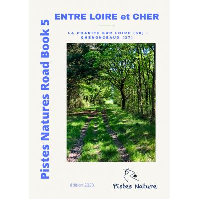 PINRB 5 - Entre Loire et Cher - Pistes Natures